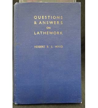 Questions & Answers on Lathework