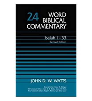 Word Biblical Commentary 24 Isaiah 1-33