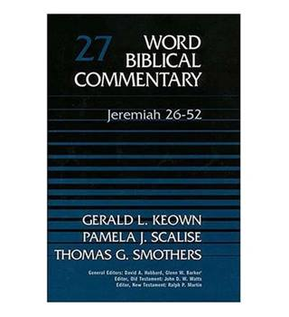 Word Biblical Commentary 27, Jeremiah 26-52