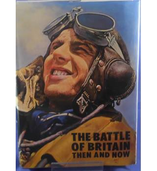Battle of Britain: Then and Now