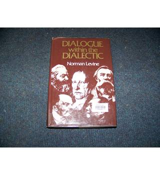Dialogue within the Dialectic
