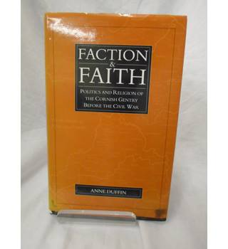 Faction and Faith (signed by author)