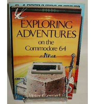 Exploring adventures on the Commodore 64 + second book