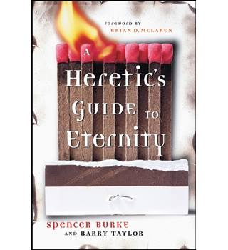A heretic's guide to eternity
