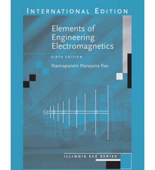 Elements of Engineering Electromagnetics (6th ed.)