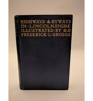 Highways and Byways in Lincolnshire