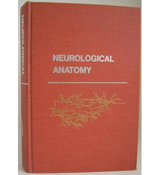 Neurological Anatomy in Relation to Clinical Medicine