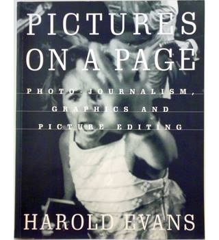 Pictures on a Page - Photo Journalism Graphics and Picture Editing