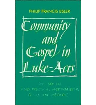 Community and Gospel in Luke-Acts