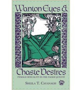 Wanton Eyes and Chaste Desires