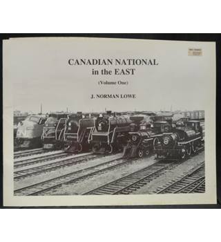 Canadian National in the East (Volume One and Volume Two)