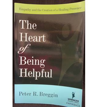 The Heart of Being Helpful - Empathy and the Creation of a Healing Presence