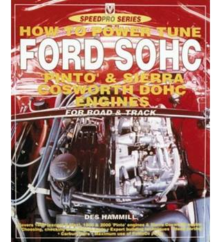 How to power tune Ford SOHC 4-cylinder Pinto and Cosworth DOHC engines for road and track (1999)