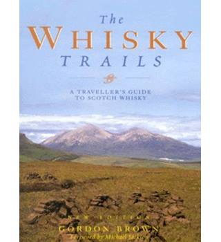 The whisky trails  3rd edition