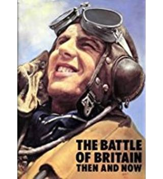 The Battle of Britain: Then and Now by Winston G. Ramsey