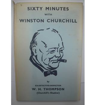 Sixty Minutes with Winston Churchill