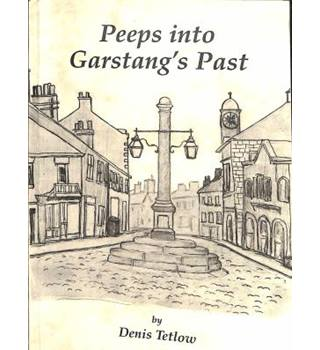 Peeps Into Garstang's Past