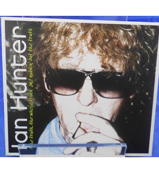 Truth, The, The Whole Truth And Nuttin' But The Truth - Ian Hunter