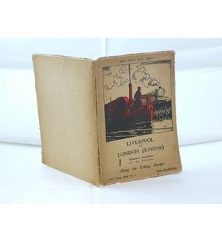 Liverpool to London Euston, Along the Viking Border, LMS Route Book No. 2 by Edmund Vale illustrated