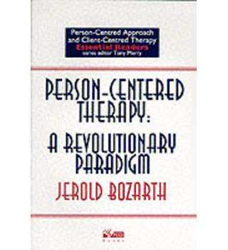 Person-Centered Therapy : a Revolutionary Paradigm