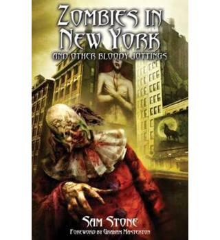Zombies in New York and Other Bloody Jottings  ++Signed copy++