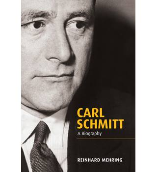 Carl Schmitt - A Biography