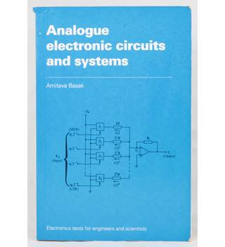 Analogue Electronic Circuits and Systems