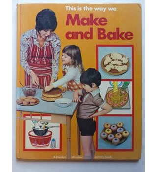 This is the way we make and bake