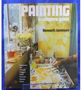 Painting: A Complete Guide