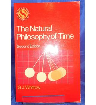 The natural philosophy of time ( 2nd edition)