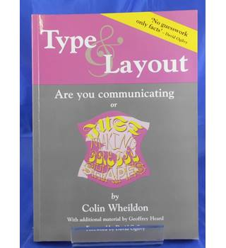 Type and Layout: Communicating or Just Making Pretty Shapes (Kickstarting Business Series)