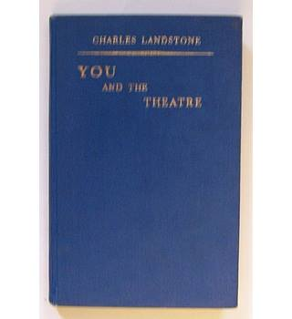 You and the Theatre