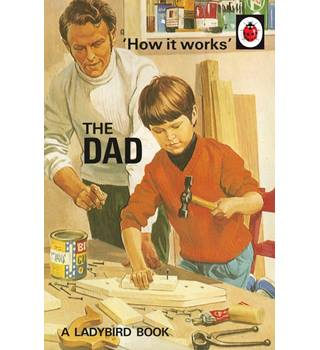 Ladybird How It Works - The Dad