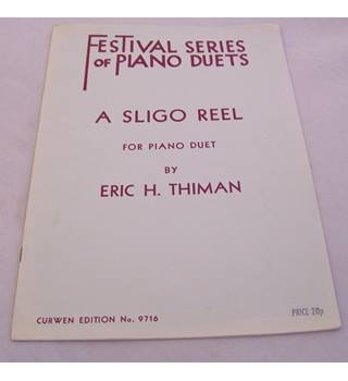 Festival Series of Piano Duets - A Sligo Reel - Curwen Edition no 9716