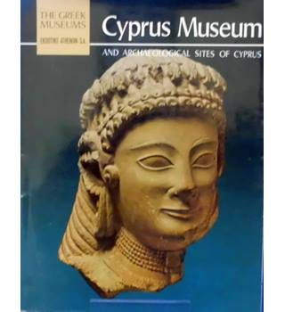 Cyprus Museum and Archaeological Sites Of Cyprus