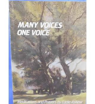Many Voices, One Voice - Meditations and Prayers by Eddie Askew