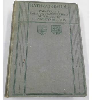 First Edition - Bath & Bristol Painted by Laura Happerfield