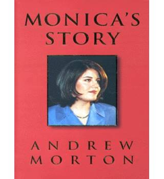 Monica's Story - Andrew Morton - Signed by Monica Lewinsky