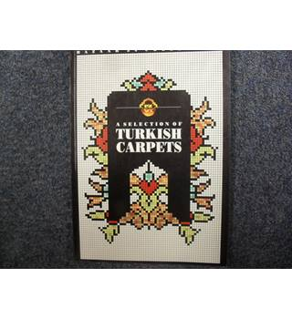 A Selection of Turkish Carpets