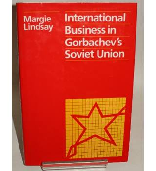 International Business in Gorbachev's Soviet Union