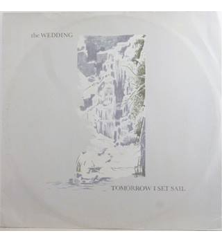 "The Wedding ‎– Tomorrow I Set Sail - 12"" Single - 12 WAR 3005"