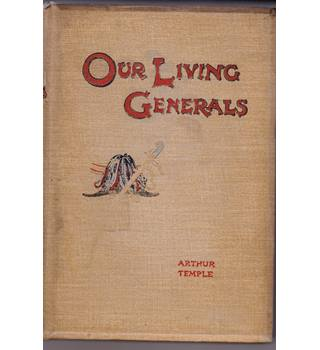 Our Living Generals Twelve Biographical Sketches Of Distinguished Soldiers