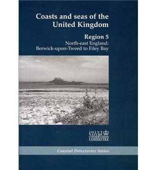 Coasts and Seas of the United Kingdom: Region 5 North East England: Berwick-upon-Tweed to Filey Bay