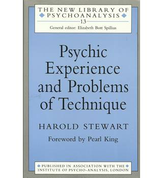 Psychic Experience and Problems of Technique (The New Library of Psychoanalysis)