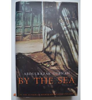 By The Sea - Abdulrazak Gurnah - Signed 1st Edition