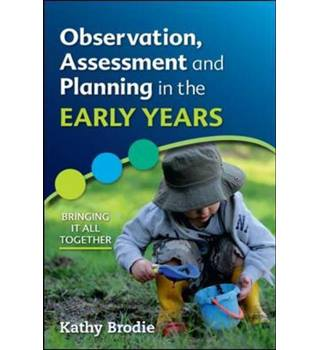 Observation, assessment and planning in the early years