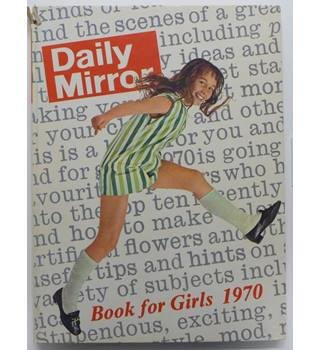 Daily Mirror Book for Girls 1970