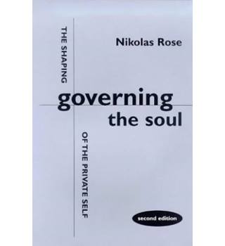 Governing the Soul: Shaping of the Private Self