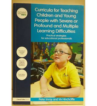A curriculum for teaching children and young people with severe or profound and multiple learning difficulties