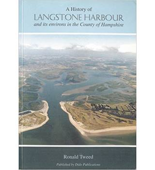 A history of Langstone Harbour and its environs in the County of Hampshire